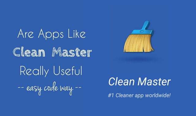 Apps Like Clean Master For Android Are Useful?