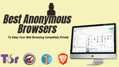 Best Anonymous Browser